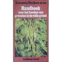 Turkenburg Tuinserie nr. 1032: Handboek voor het kweken van groenten in de volle grond