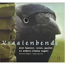 Roebers, Geert-Jan en Stefan Halewijn: Kraaienbende, over kauwen, raven, gaaien en andere slimme vogels