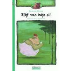 Mine, Brigitte met ill. van Pascal Vermeersch: Blijf van mijn ei!