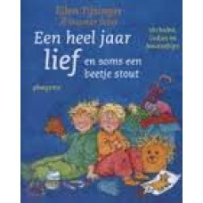 Tijsinger, Ellen met ill. van Dagmar Stam: Een heel jaar lief en soms een beetje stout, verhalen, liedjes en knutseltips