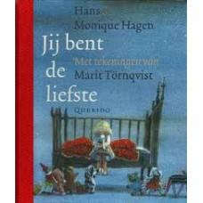 Hagen, Hans en Monique en Marit Tornqvist: Jij bent de liefste ( klein formaat)