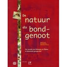 Coesel, Marga/Joop Schaminee/Lodewijk van Duuren: De natuur als bondgenoot ( de wereld van Heimans en Thijsse in historisch perspectief)