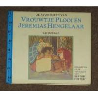 Potter, Beatrix:  De avonturen van vrouwtje Plooi en Jeremias Hengelaar ( cd- boekje)