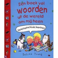 Young, Selina: een boek vol woorden uit de wereld om mij heen