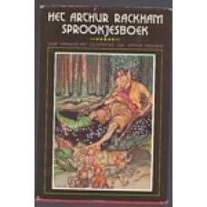 Het Arthur Rackam sprookjesboek, oude verhalen met ill. van Arthur Rackham