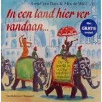 Dam, Arend van en Alex de Wolf: In een land hier ver vandaan.... ( de hele wereld in 59 voorleesverhalen) zonder poster
