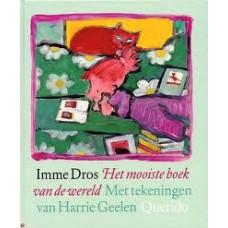 Dros, Imme met ill. van Harrie Geelen: Het mooiste boek van de wereld