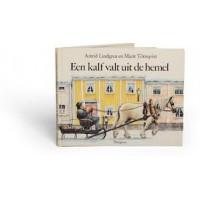 Lindgren, Astrid en Marit Tornqvist: Een kalf valt uit de hemel
