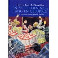 Daele, Henri van en The Tjong-Khing: En ze leefden nog lang en gelukkig (de mooiste sprookjes opnieuw verteld)