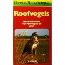 Elseviers Natuurkompas: Roofvogels, het herkennen van roofvogels en uilen ( door J. Nicolai)
