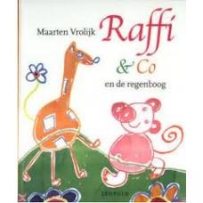 Vrolijk, Maarten: Raffi & Co en de regenboog
