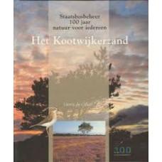 Graaff, Gerrit de: Het Kootwijkerzand, Staatsbosbeheer 100 jaar natuur voor iedereen