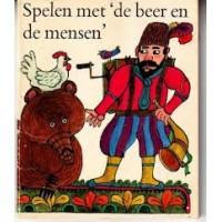 """Kinderboekenweekgeschenk 1969: Spelen met """"de beer en de mensen"""" door Hans Everts en Andries Oldersma"""