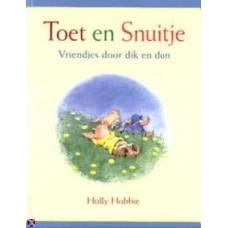 Hobbie, Holly: Toet en Snuitje, vriendjes door dik en dun