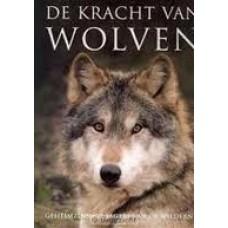 Ellis, Shaun en Monty Sloan: De kracht van wolven, geheimzinnige jagers van de wildernis ( nieuw)