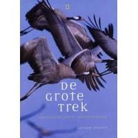 Lesaffre, Guilhem: De grote trek, vogelsoorten, routes, pleisterplaatsen