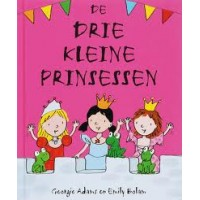 Adams, Georgie en Emily Bolam: De drie kleine prinsessen