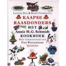 Bos, Louis en Roos Voorsluis: Kaapse raasdonders, het Annie MG Schmidt kookboek