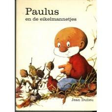 Dulieu, Jean: Paulus en de eikelmannetjes