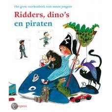 Diverse auteurs: Ridders, dino's en piraten: het grote voorleesboek voor stoere jongens
