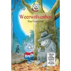 Loon, Paul van: Dolfje Weerwolfje, Weerwolvenbos
