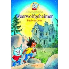 Loon, Paul van: Dolfje Weerwolfje, Weerwolvengeheimen