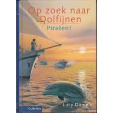 Daniels, Lucy: Op zoek naar de Dolfijnen, Piraten