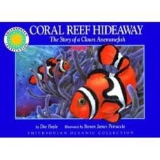 Boyle, Doe: Coral reef hideway, the story of a Clown Anemonefish, kleine uitgave (Engels)