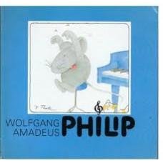 Turk, Hanne: Wolfgang Amadeus Philip