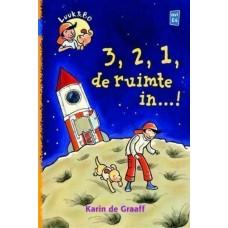 Graaff, Karin de: Luuk en Bo, 3,2,1, de ruimte in....!  (avi E4)