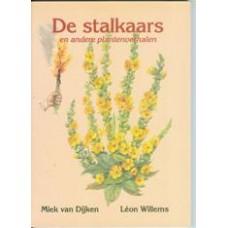 Dijken, Miek van en Leon Willems: De stalkaars en andere plantenverhalen
