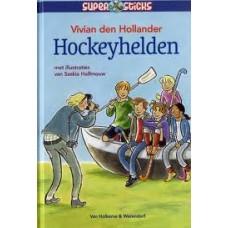 Hollander, Vivian den met ill. van Saskia Halfmouw: Supersticks, hockeyhelden