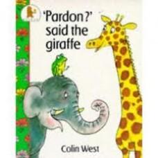 West, Colin: Wat zeg je? zei de giraffe