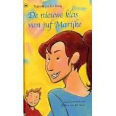 Burg, Marjoleine ter: De nieuwe klas van juf Marijke