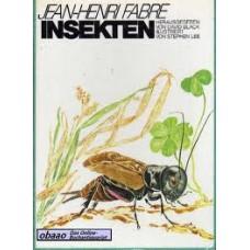 Fabre, Jean Henri en Stephen Lee: Insekten
