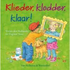 Hollander, Vivian den met ill. van Dagmar Stam: Klieder, klodder, klaar!