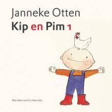Otten, Janneke en Eric Hercules: Kip en Pim 1 ( mini)