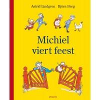 Lindgren, Astrid en Bjorn Berg: Michiel viert feest ( en ook Michiel en Ida en Michiel en de vliegenvanger)
