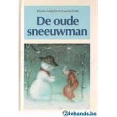 Makela, Hannu en Kaarina Kaila: De oude sneeuwman