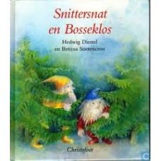 Diestel, Hedwig en Betina Stietencron: Snittersnat en Bosseklos ( kleine uitgave)