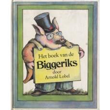 Lobel, Arnold: Het boek van de Biggeriks ( limericks over biggen)