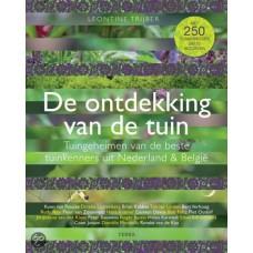 Trijber, Leontine: De ontdekking van de tuin (tuingeheimen van de beste tuinkenners uit Nederland en Belgie)