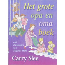 Slee, Carry en Dagmar Stam: Het grote opa- en omaboek