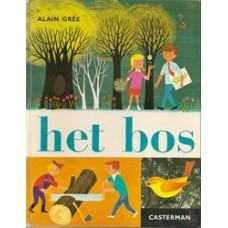 Gree, Alain: Het bos ( serie cadet-rama)