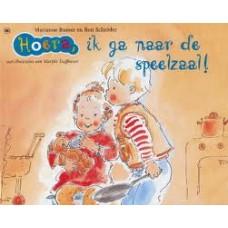 Busser, Marianne en Ron Schroder met ill. van Marijke Duffhauss: Hoera, ik ga naar de speelzaal!