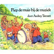 Tarrant, Audrey: Piep de muis bij de muziek