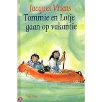Vriens, Jacques met ill. van Harmen van Straaten: Tommie en Lotje gaan op vakantie