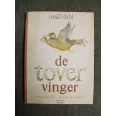 Dahl, Roald met ill. van Tom Eyzenbach: De tovervinger (hardcover)