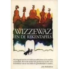 Bakkenhoven, John: Wizzewaz en de rekentafels