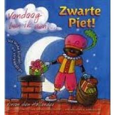 Hollander, Vivian den met ill. van Natascha Stenvert: Vandaag ben ik een Zwarte Piet ! ( kleine uitgave)